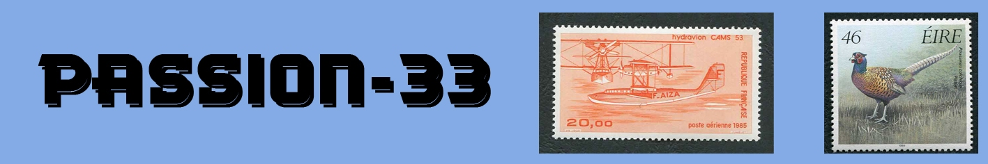 PASSION-33 site dédié à la vente en ligne de timbres de collection d'Europe